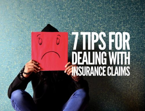 7 Tips For Dealing With Insurance Claims