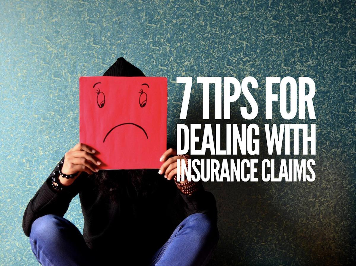 7-tips-for-dealing-with-insurance-claims copy